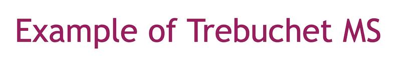 Best web fonts trebuchet ms