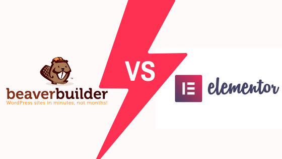 Beaver Builder vs Elementor an honest comparison